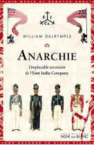 Anarchie - l-implacable ascension de l-east india company