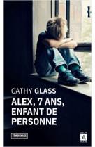 Alex, 7 ans, enfant de personne