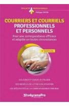 Courriers et courriels professionnels et personnels - pour une correspondance efficace et adaptee en