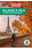 Guide un grand week-end balades a velo - paris et ses environs