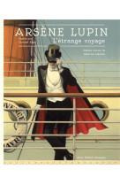 Arsene lupin - l-etrange voyage
