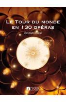 Le tour du monde en 130 operas