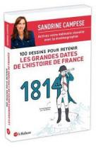 100 dessins pour retenir les grandes dates de l-histoire de france