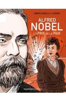 Alfred nobel - le prix de la paix