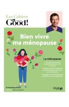 Bien vivre ma menopause !