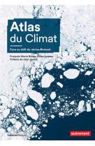 Atlas du climat - face au defi du rechauffement