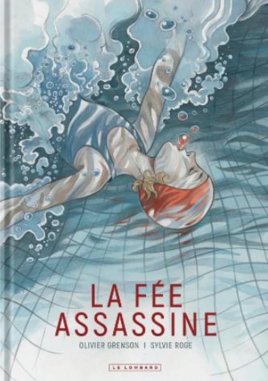 LA FEE ASSASSINE - ROGE SYLVIE/GRENSON - NC