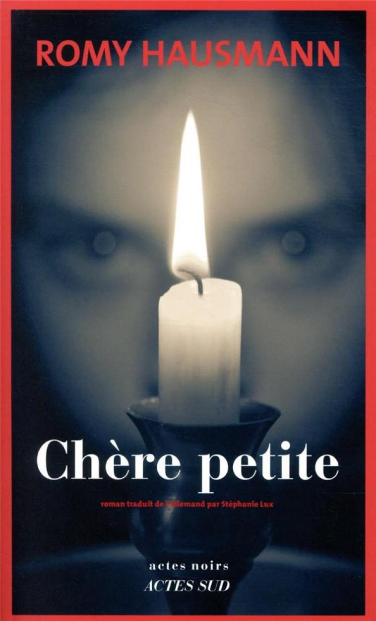 CHERE PETITE - HAUSMANN ROMY - ACTES SUD