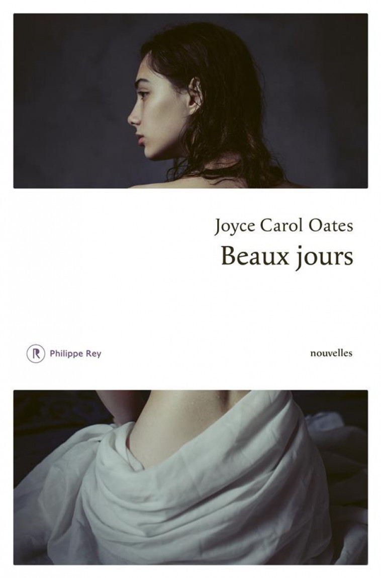 BEAUX JOURS - OATES JOYCE CAROL - REY